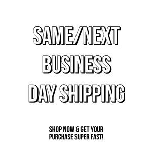 SAME DAY/Next Business Day Shipping